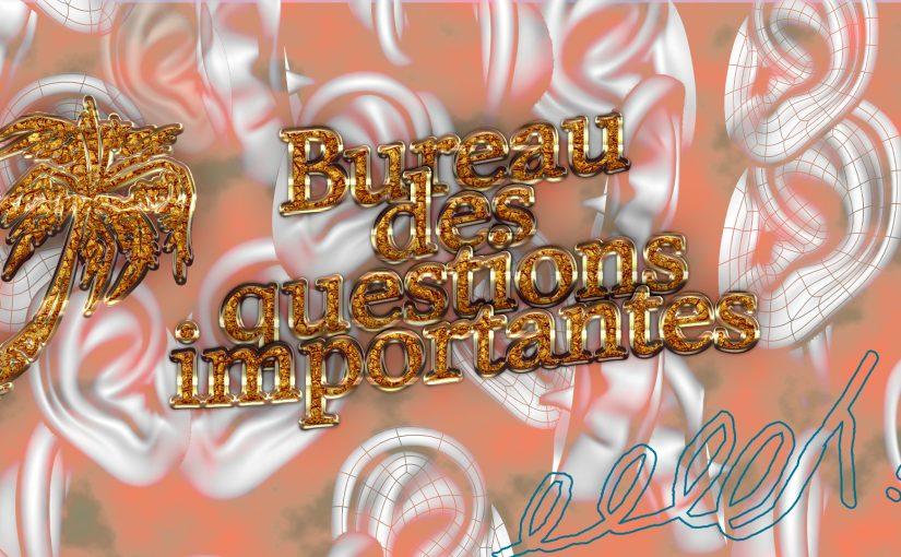 Bureau des Questions Importantes