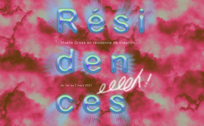 Résidences d'artistes – Maëlle Gross
