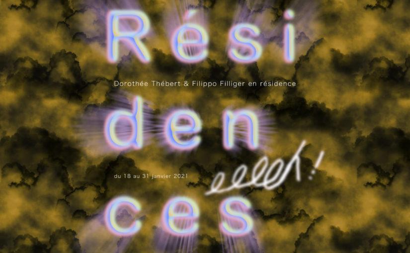 Résidences d'artistes – Dorothée Thébert et Filippo Filiger