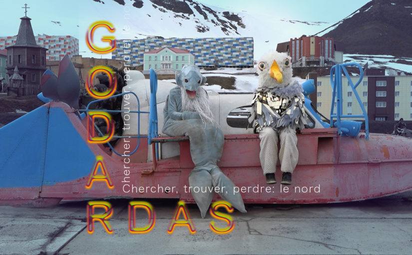 Chercher, trouver, perdre: le nord – Les Godardas
